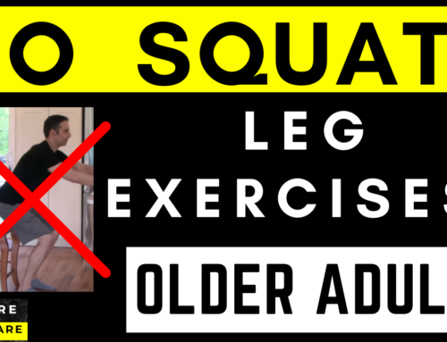 No Squats! Older Adult Leg and Hip  Strengthening Ex's