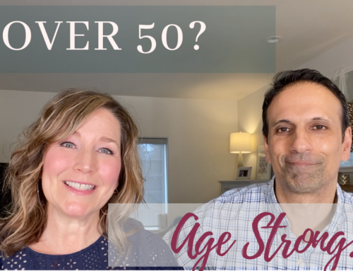 """Over 50? Fitness and Health need to look different. Do you have a """"Plan""""?"""